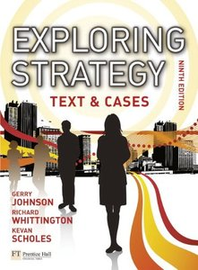 Exploring Strategy: Text & Cases, 9/e (IE-Paperback)