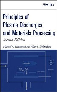 Principles of Plasma Discharges and Materials Processing , 2/e (Hardcover)-cover