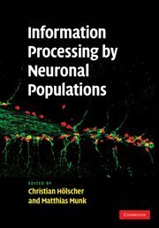 Information Processing by Neuronal Populations (Hardcover)-cover
