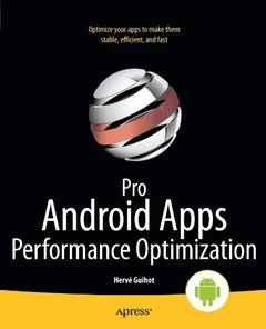 Pro Android Apps Performance Optimization (Paperback)-cover