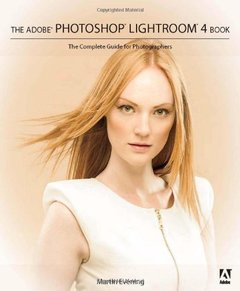 The Adobe Photoshop Lightroom 4 Book: The Complete Guide for Photographers(Paperback)-cover