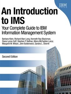 An Introduction to IMS: Your Complete Guide to IBM Information Management System, 2/e (Paperback)-cover
