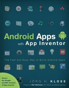 Android Apps with App Inventor: The Fast and Easy Way to Build Android Apps (Paperback)-cover