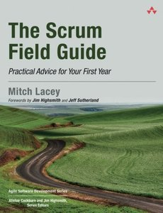 The Scrum Field Guide: Practical Advice for Your First Year (Paperback)-cover
