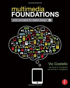 Multimedia Foundations: Core Concepts for Digital Design (Paperback)-cover