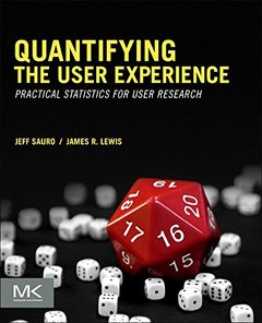 Quantifying the User Experience: Practical Statistics for User Research (Paperback)-cover