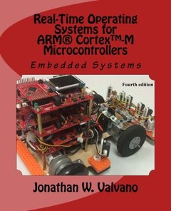 Embedded Systems: Real-Time Operating Systems for the Arm Cortex(TM)-M3 (Paperback)-cover