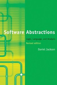 Software Abstractions: Logic, Language, and Analysis (Hardcover)-cover