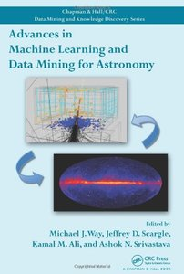 Advances in Machine Learning and Data Mining for Astronomy (Hardcover)-cover