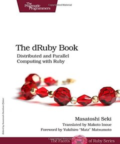 The dRuby Book: Distributed and Parallel Computing with Ruby (Paperback)-cover