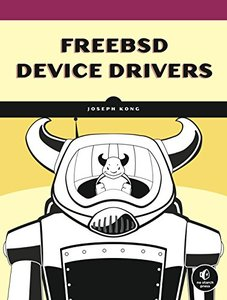 FreeBSD Device Drivers: A Guide for the Intrepid (Paperback)-cover