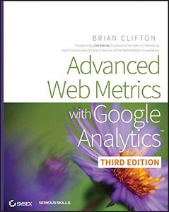 Advanced Web Metrics with Google Analytics, 3/e (Paperback)-cover