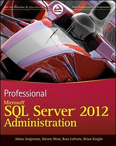 Professional Microsoft SQL Server 2012 Administration (Paperback)-cover