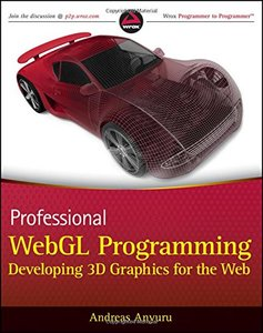Professional WebGL Programming: Developing 3D Graphics for the Web, 2/e (Paperback)-cover