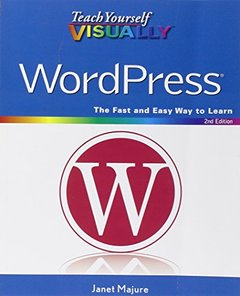 Teach Yourself VISUALLY WordPress, 2/e (Paperback)-cover
