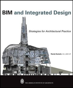 BIM and Integrated Design: Strategies for Architectural Practice (Hardcover)-cover