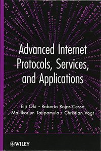Advanced Internet Protocols, Services, and Applications (Hardcover)