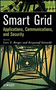 Smart Grid Applications, Communications, and Security (Hardcover)