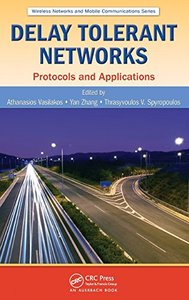 Delay Tolerant Networks: Protocols and Applications (Hardcover)-cover