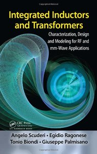 Integrated Inductors and Transformers: Characterization, Design and Modeling for RF and MM-Wave Applications (Hardcover)-cover