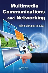 Multimedia Communications and Networking (Hardcover)-cover