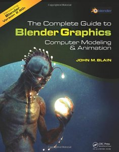 The Complete Guide to Blender Graphics: Computer Modeling and Animation (Paperback)-cover