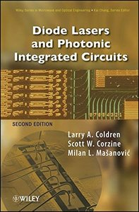 Diode Lasers and Photonic Integrated Circuits, 2/e (Hardcover)-cover