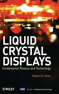 Liquid Crystal Displays: Fundamental Physics and Technology (Hardcover)-cover