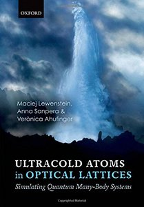 Ultracold Atoms in Optical Lattices: Simulating quantum many-body systems (Hardcover)-cover