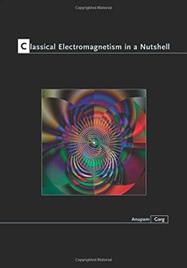 Classical Electromagnetism in a Nutshell (Hardcover)-cover