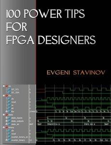 100 Power Tips For FPGA Designers (Paperback)