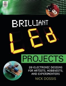 Brilliant LED Projects: 20 Electronic Designs for Artists, Hobbyists, and Experimenters (Paperback)-cover
