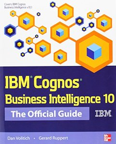 IBM Cognos Business Intelligence 10: The Official Guide (Paperback)-cover