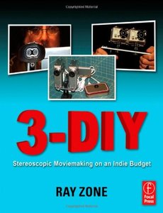 3-DIY: Stereoscopic Moviemaking on an Indie Budget (Paperback)-cover