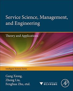 Service Science, Management, and Engineering: Theory and Applications (Hardcover)