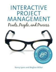 Interactive Project Management: Pixels, People, and Process (Paperback)-cover