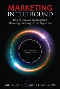 Marketing in the Round: How to Develop an Integrated Marketing Campaign in the Digital Era (Hardcover)-cover