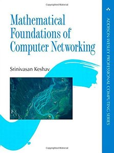 Mathematical Foundations of Computer Networking (Paperback)-cover