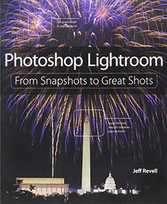 Photoshop Lightroom: From Snapshots to Great Shots (Covers Lightroom 4) (Paperback)-cover