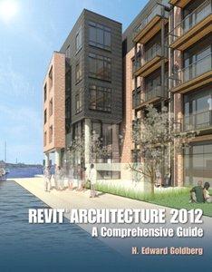 Revit Architecture 2012: A Comprehensive Guide (Paperback)-cover