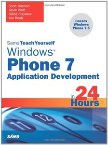Sams Teach Yourself Windows Phone 7 Application Development in 24 Hours (Paperback)-cover