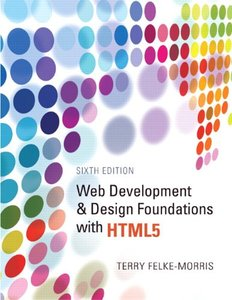 Web Development and Design Foundations with HTML5, 6/e (Paperback)-cover