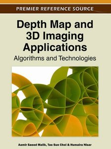 Depth Map and 3D Imaging Applications: Algorithms and Technologies (Hardcover)-cover