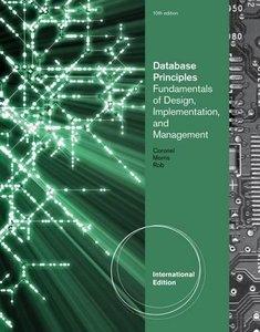 Database Principles Fundamentals of Design , Implemenation , And Management, 10/e (Paperback)-cover
