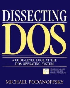 Dissecting DOS: A Code-Level Look at the DOS Operating System-cover