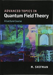 Advanced Topics in Quantum Field Theory : A Lecture Course (Hardcover)-cover
