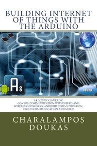 Building Internet of Things with the Arduino (Volume 1) (Paperback)-cover