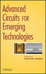 Advanced Circuits for Emerging Technologies (Hardcover)