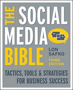 The Social Media Bible: Tactics, Tools, and Strategies for Business Success, 3/e (Paperback)-cover
