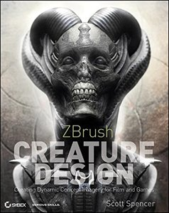 ZBrush Creature Design: Creating Dynamic Concept Imagery for Film and Games (Paperback)